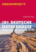 Iwanowski's 101 Deutsche Ostseeküste - Reiseführer