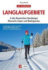 Die schönsten Langlaufgebiete in den Bayerischen Hausbergen, Klassische Loipen und Skatingrouten