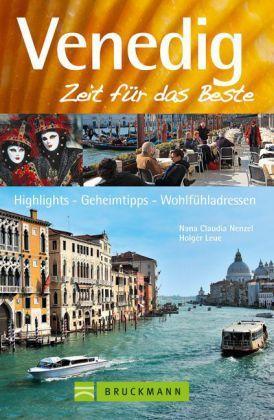 Venedig, Zeit für das Beste