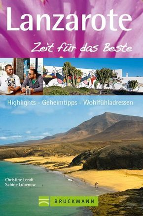 Lanzarote, Zeit für das Beste