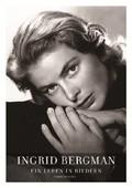 Ingrid Bergman - Ein Leben in Bildern, m. Audio-CD