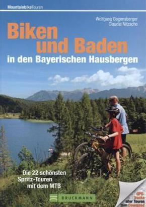 Biken und Baden in den Bayerischen Hausbergen