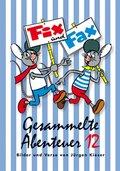 Fix und Fax, Gesammelte Abenteuer - Bd.12
