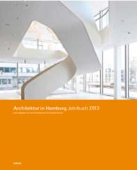 Architektur in Hamburg: Jahrbuch 2013