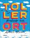 TollerOrt