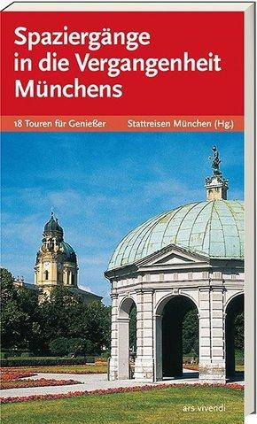 Spaziergänge in die Vergangenheit Münchens