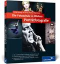Die Fotoschule in Bildern. Porträtfotografie