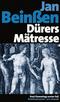 Dürers Mätresse, Jubiläumsausgabe