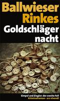Goldschlägernacht, Jubiläumsausgabe