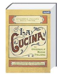 La Cucina - Die originale Küche Italiens