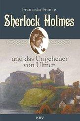 Sherlock Holmes und das Ungeheuer von Ulmen