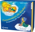 Fantasiereisen für Kinder, 2 Audio-CDs
