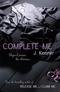 Kenner, Complete Me