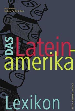 Das Lateinamerika-Lexikon