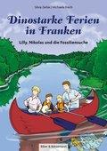 Dinostarke Ferien in Franken