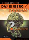 Das Eisberg Syndrom