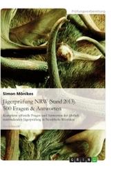Jägerprüfung NRW. 500 Fragen & Antworten