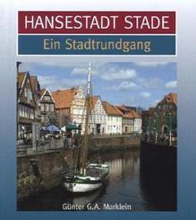 Hansestadt Stade, Ein Stadtrundgang