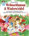 Weihnachtsmaus & Winterwichtel