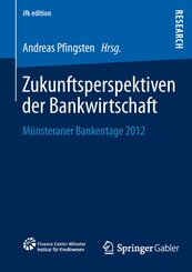 Zukunftsperspektiven der Bankwirtschaft