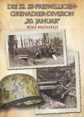 "Die 32. SS-Freiwilligen-Grenadier-Division ""30. Januar"""