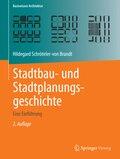 Stadtbau- und Stadtplanungsgeschichte