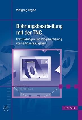 Bohrungsbearbeitung mit der TNC, m. CD-ROM