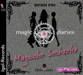 Magic Diaries - Magische Sechzehn, 4 Audio-CDs