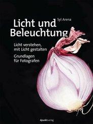 Licht und Beleuchtung - Grundlagen für Fotografen