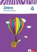 Zebra, Ausgabe ab 2011: 4. Schuljahr, Arbeitsheft Sprache