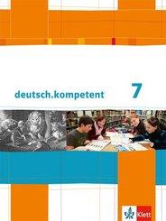 deutsch.kompetent, Allgemeine Ausgabe: 7. Klasse, Schülerbuch