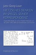 Nietzsches Denken im Spiegel seiner Korrespondenz