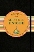Little Black Book der Suppen & Eintöpfe