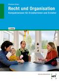 Recht und Organisation - Kompaktwissen für Erzieherinnen und Erzieher