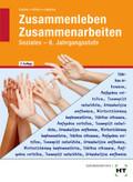 Zusammenleben, Zusammenarbeiten - Soziales: 8. Jahrgangsstufe