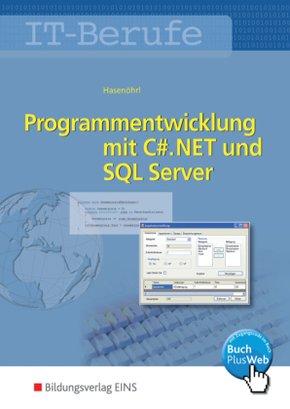 Programmentwicklung mit C# .NET und SQL Server