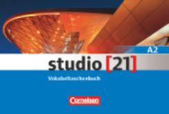 studio [21] - Das Deutschbuch: Studio [21] - Grundstufe - A2: Gesamtband; A2