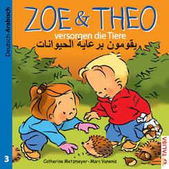 Zoe & Theo versorgen die Tiere, Deutsch-Arabisch