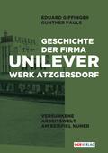 Geschichte der Firma Unilever. Werk Atzgersdorf