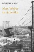 Max Weber in Amerika