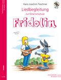 "Liedbegleitung zur Gitarrenschule ""Fridolin"", m. Audio-CD"