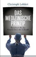 Das medizinische Prinzip