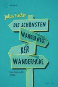 Die schönsten Wanderwege der Wanderhure, m. 1 Audio-CD
