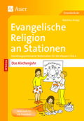 Evangelische Religion an Stationen SPEZIAL - Das Kirchenjahr