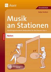 Musik an Stationen Spezial: Noten 1-4, m. 1 CD-ROM