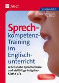 Sprechkompetenz-Training im Englischunterricht: Klasse 5/6