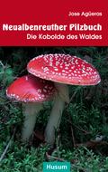 Neualbenreuther Pilzbuch