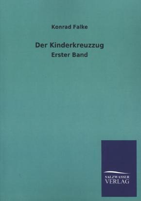 Der Kinderkreuzzug - Bd.1