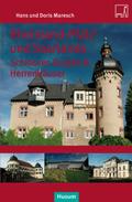 Rheinland-Pfalz' und Saarlands Schlösser, Burgen & Herrensitze