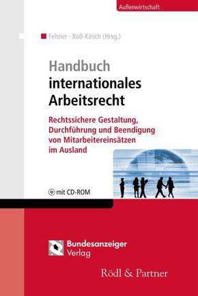 Handbuch internationales Arbeitsrecht, m. CD-ROM